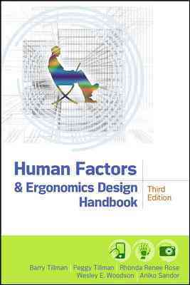 Human Factors and Ergonomics Design Handbook By Tillman, Barry/ Woodson, Wesley E.